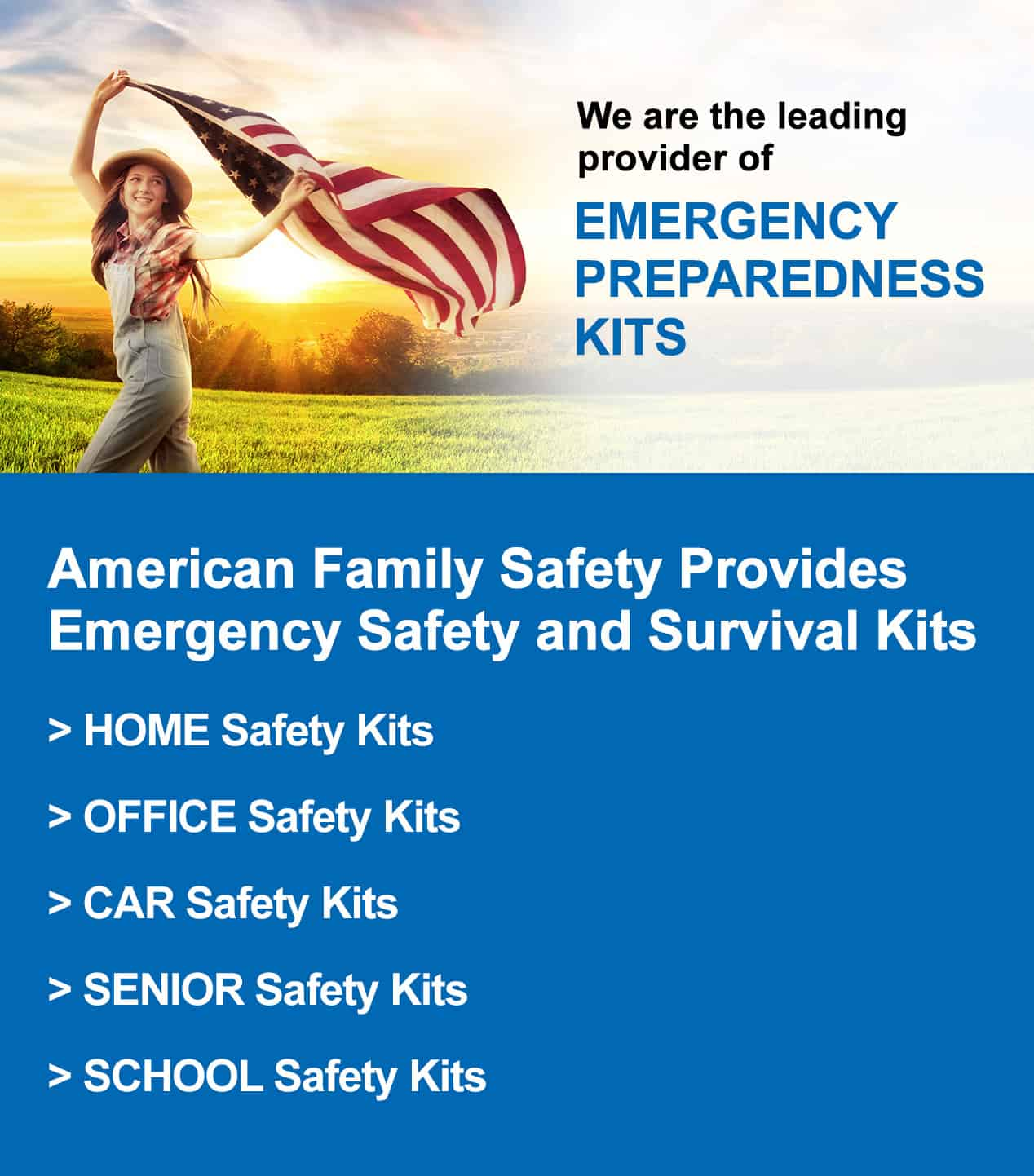 Leading provider of Emergency Safety and Survival Kits